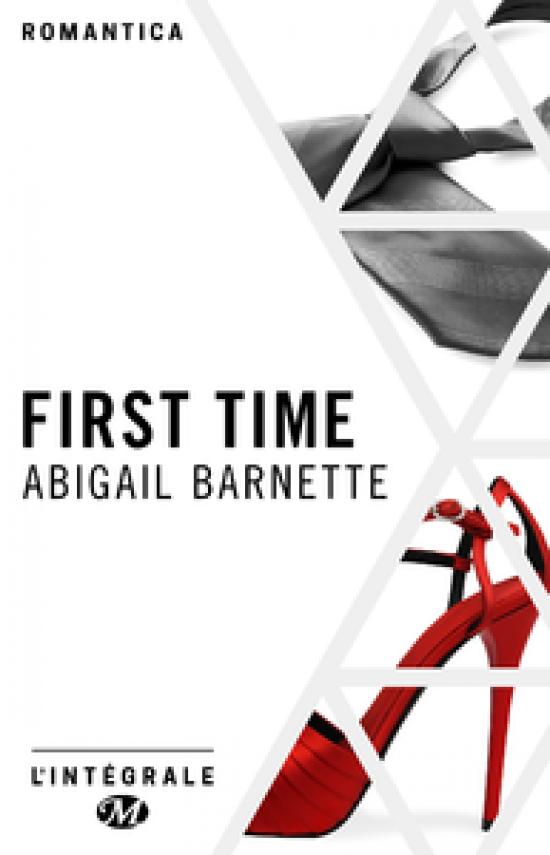 First Time - L'Intégrale