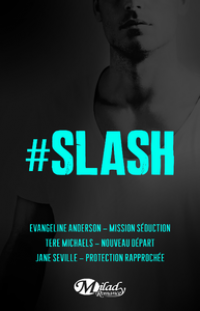 #Slash - Trois fois plus de #Slash
