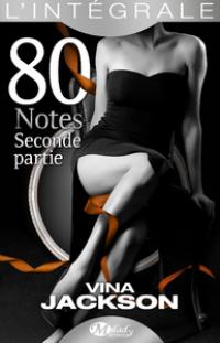 La Trilogie 80 Notes - L'Intégrale 2