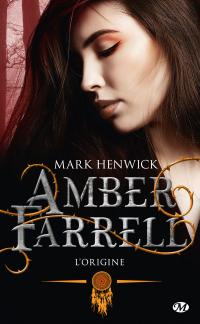 Amber Farrell : L'origine