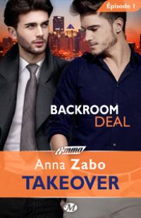 Backroom Deal - Épisode 1