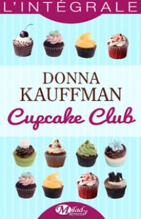Cupcake Club - L'Intégrale