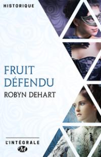 Fruit défendu - L'intégrale